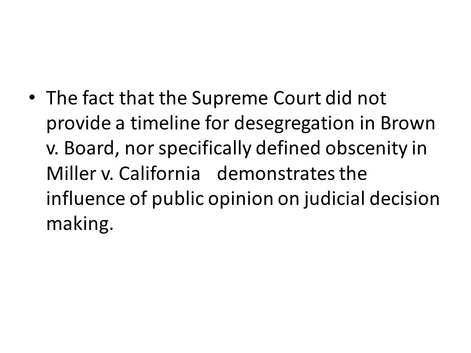 The fact that the Supreme Court did not provide a timeline for desegregation in Brown v.