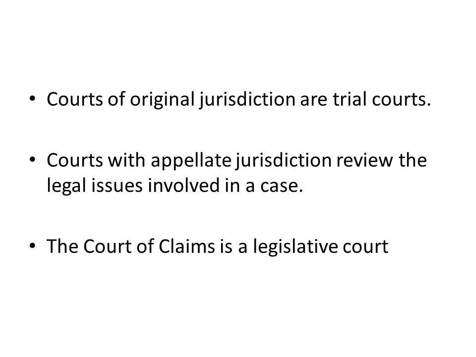 Courts of original jurisdiction are trial courts.