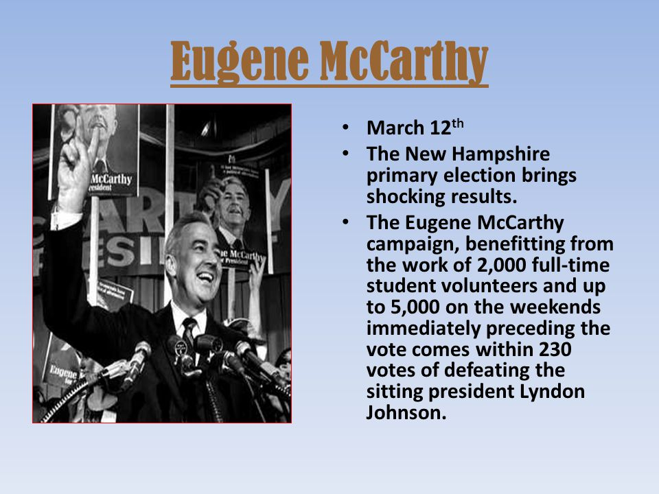Eugene McCarthy March 12th