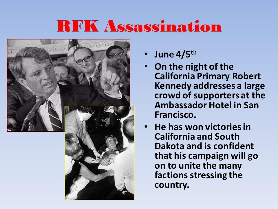 RFK Assassination June 4/5th