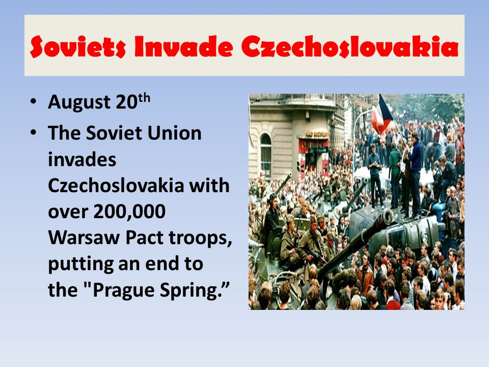 Soviets Invade Czechoslovakia