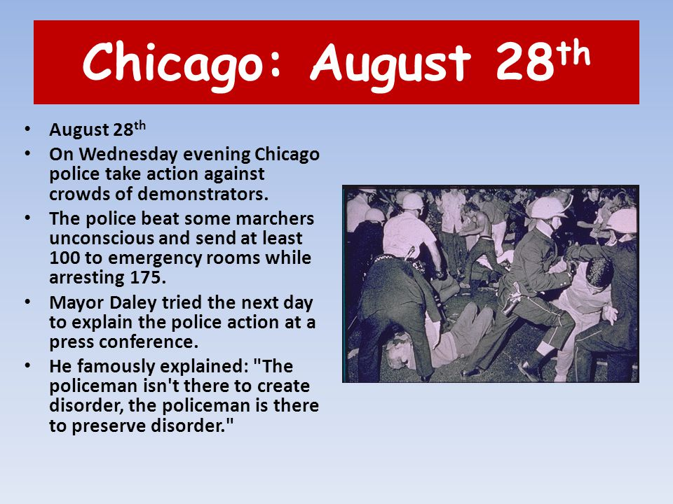 Chicago: August 28th August 28th