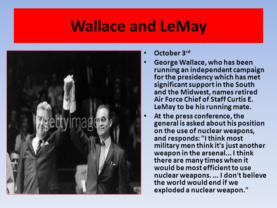 Wallace and LeMay October 3rd