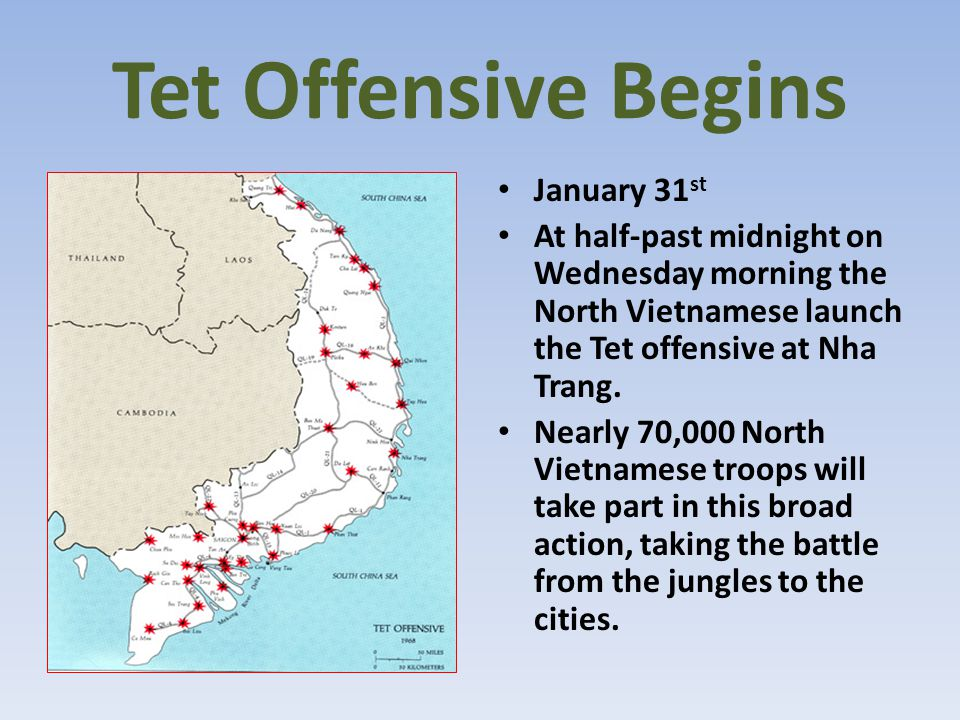 Tet Offensive Begins January 31st