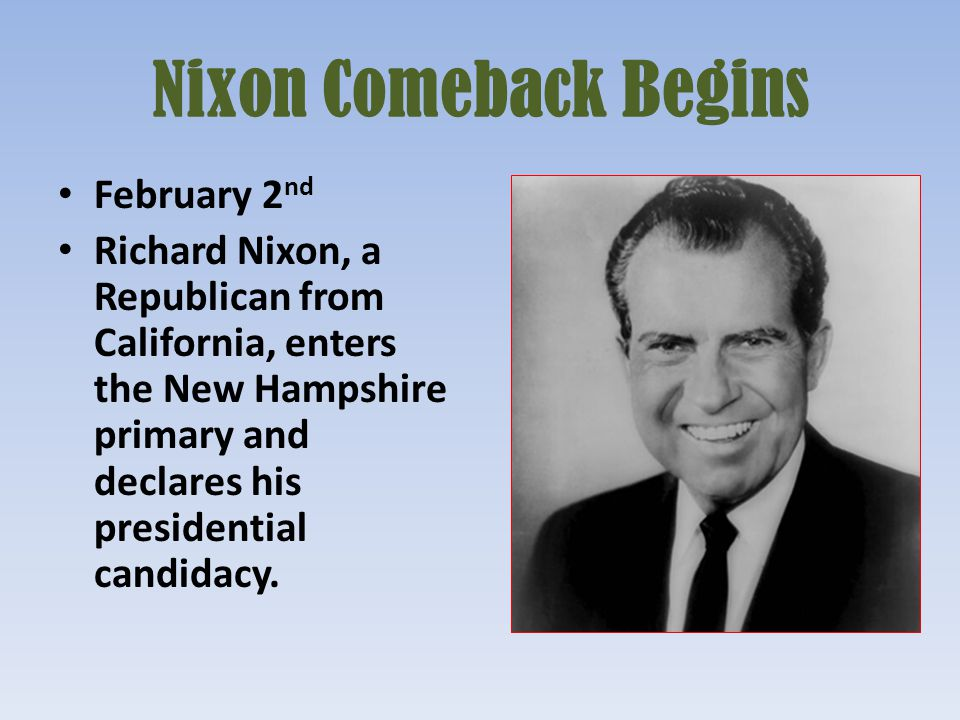Nixon Comeback Begins February 2nd