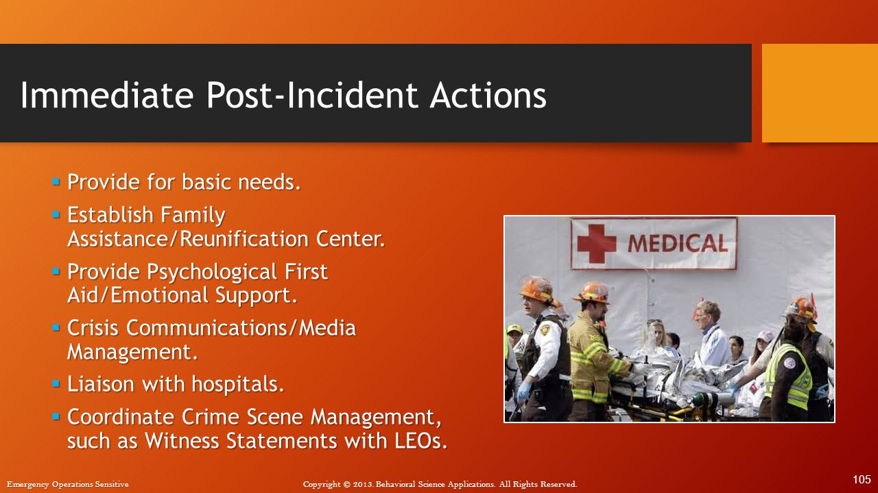 Immediate Post-Incident Actions