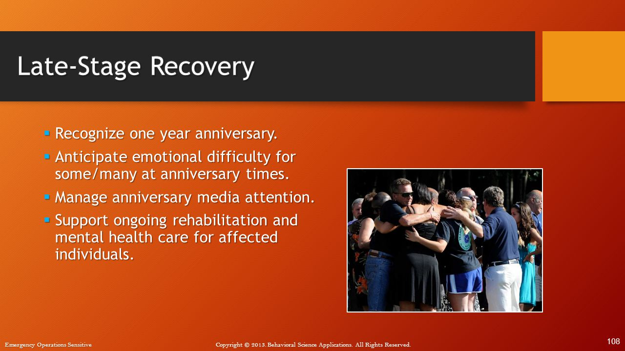 Late-Stage Recovery Recognize one year anniversary.