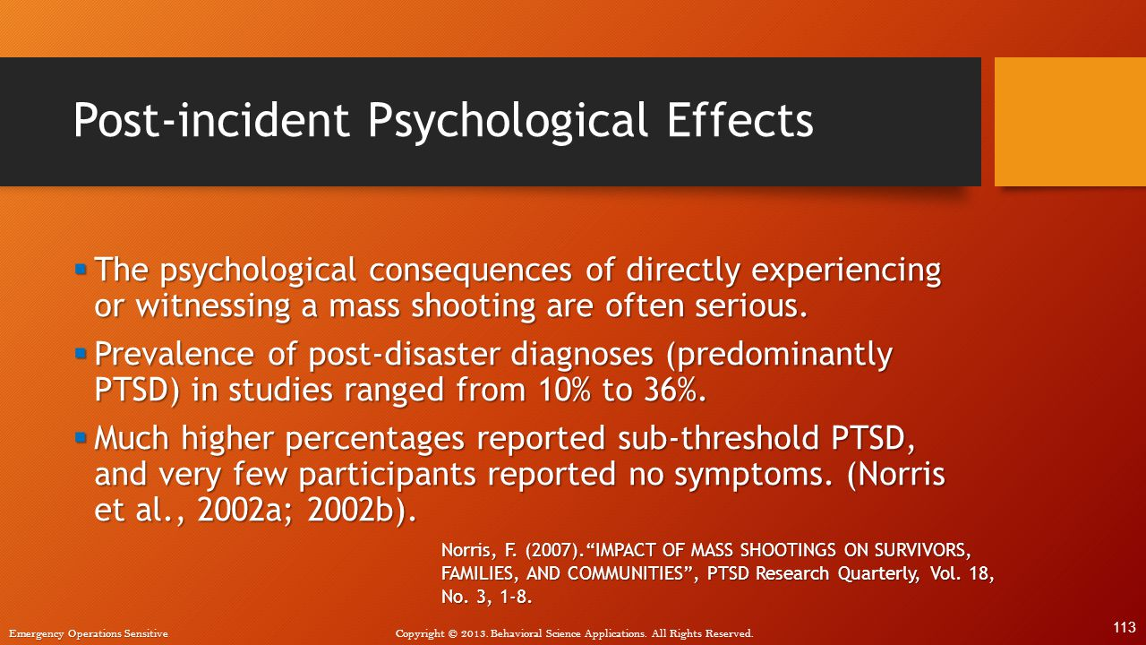 Post-incident Psychological Effects