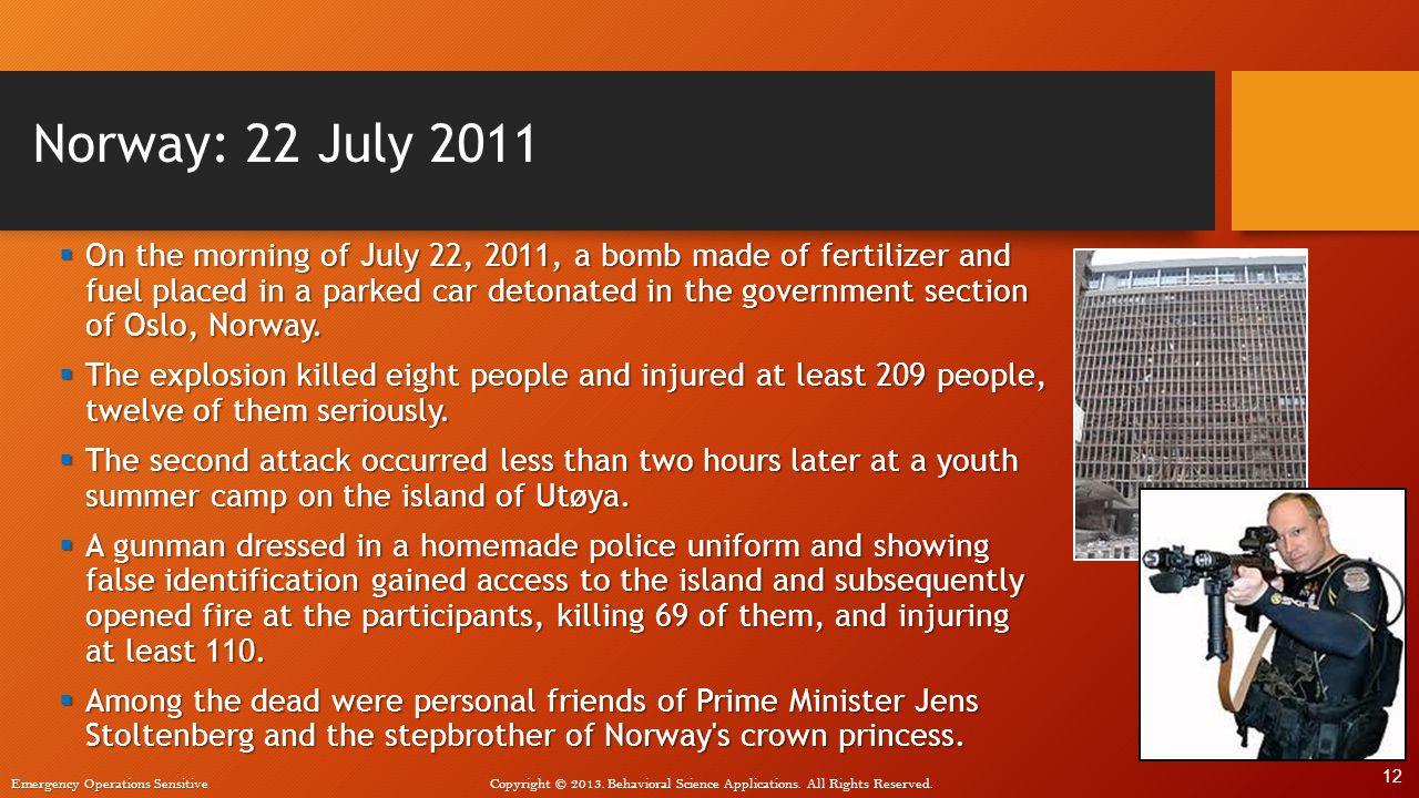 Norway: 22 July 2011