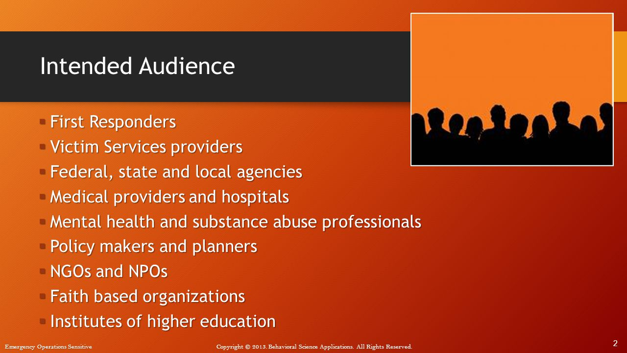 Intended Audience First Responders Victim Services providers