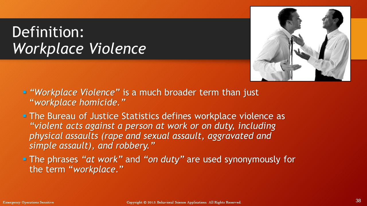 Definition: Workplace Violence