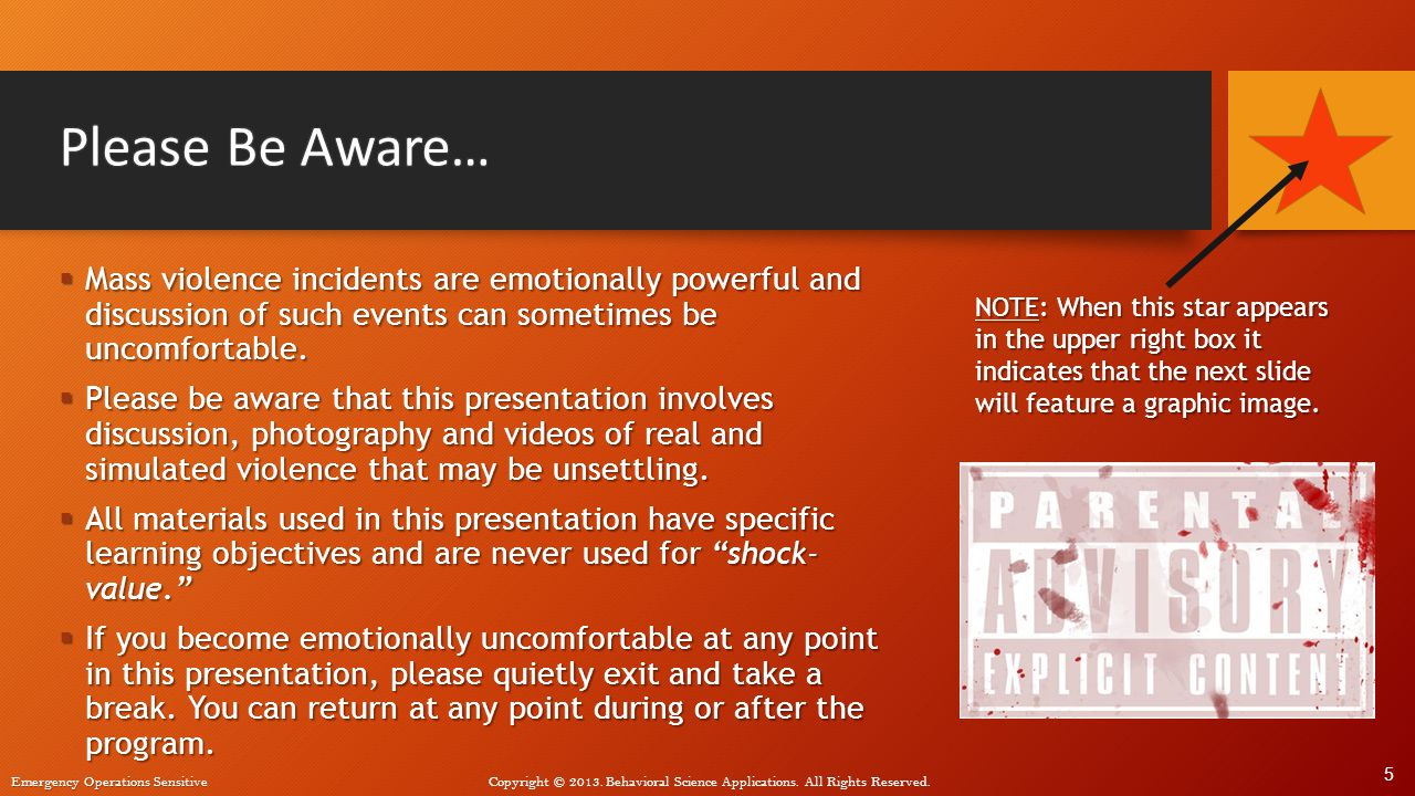 Please Be Aware… Mass violence incidents are emotionally powerful and discussion of such events can sometimes be uncomfortable.