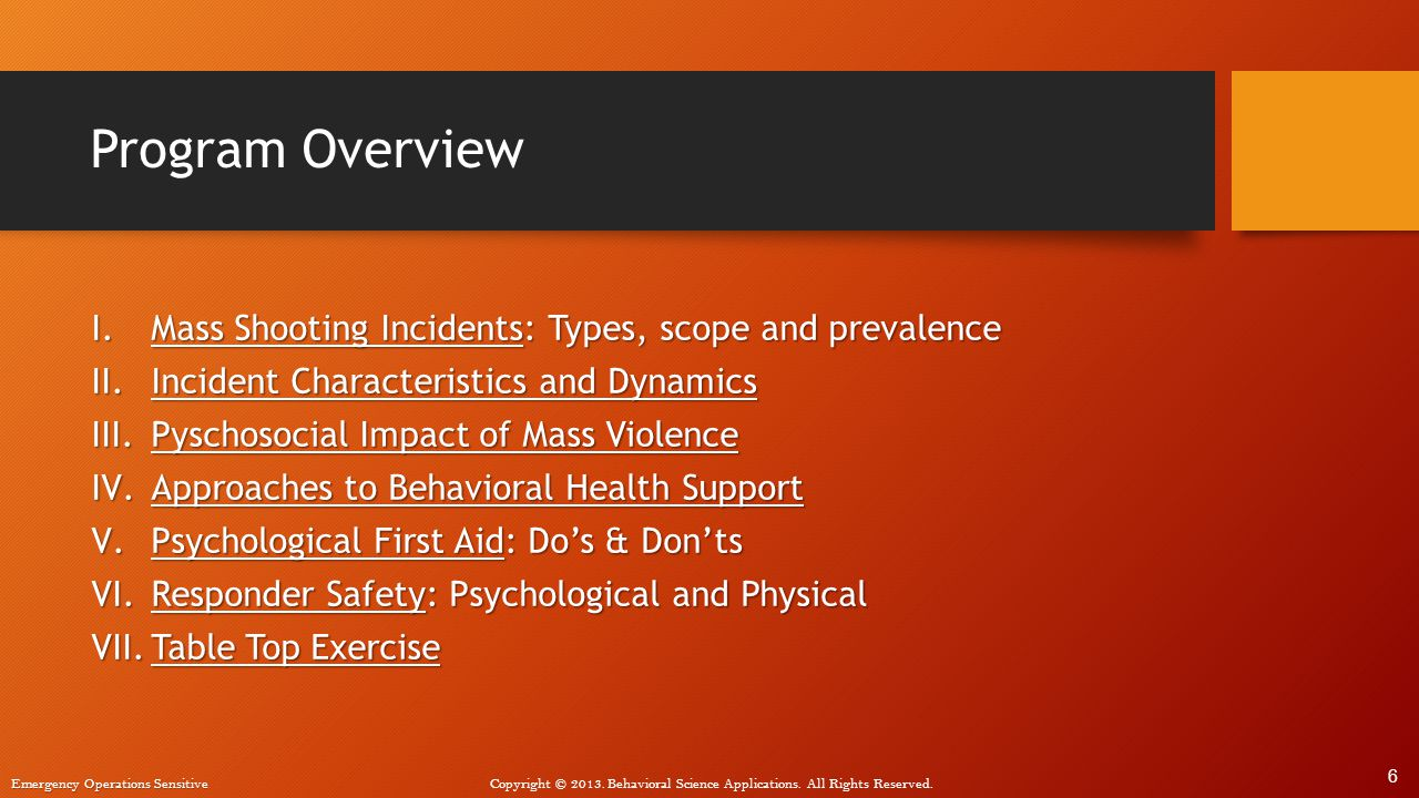 Program Overview Mass Shooting Incidents: Types, scope and prevalence