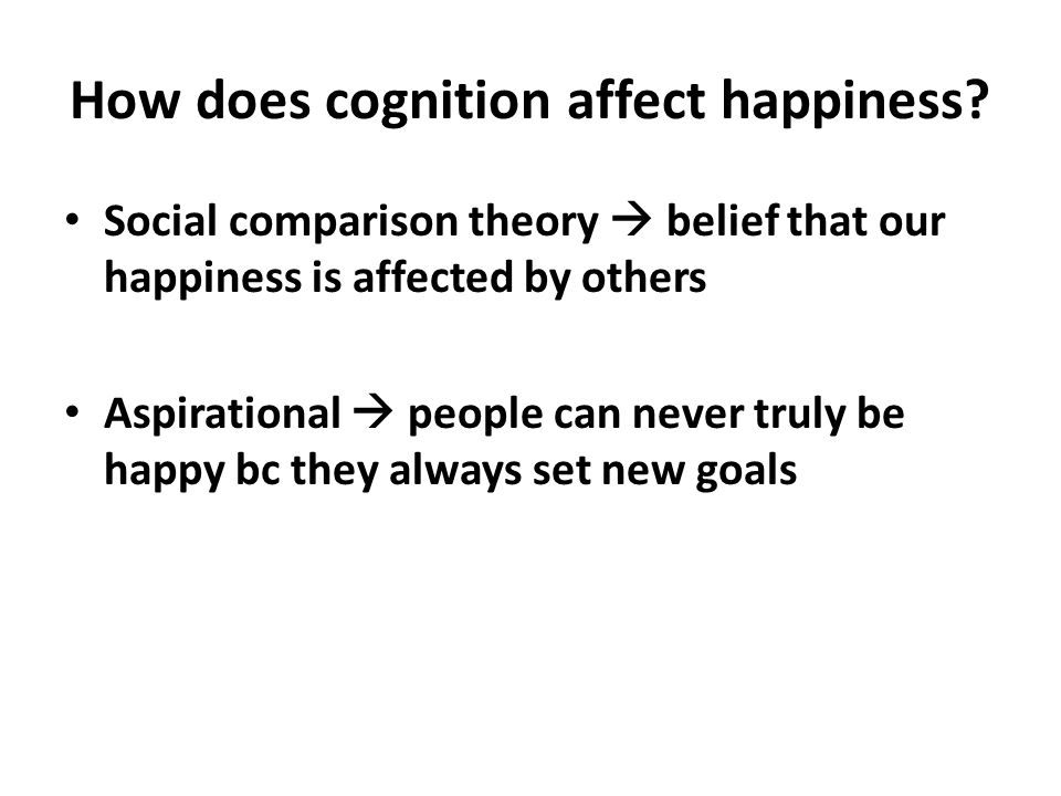 How does cognition affect happiness