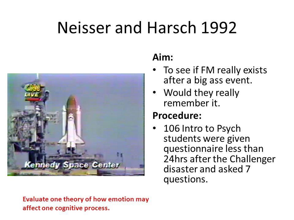 Neisser and Harsch 1992 Aim: