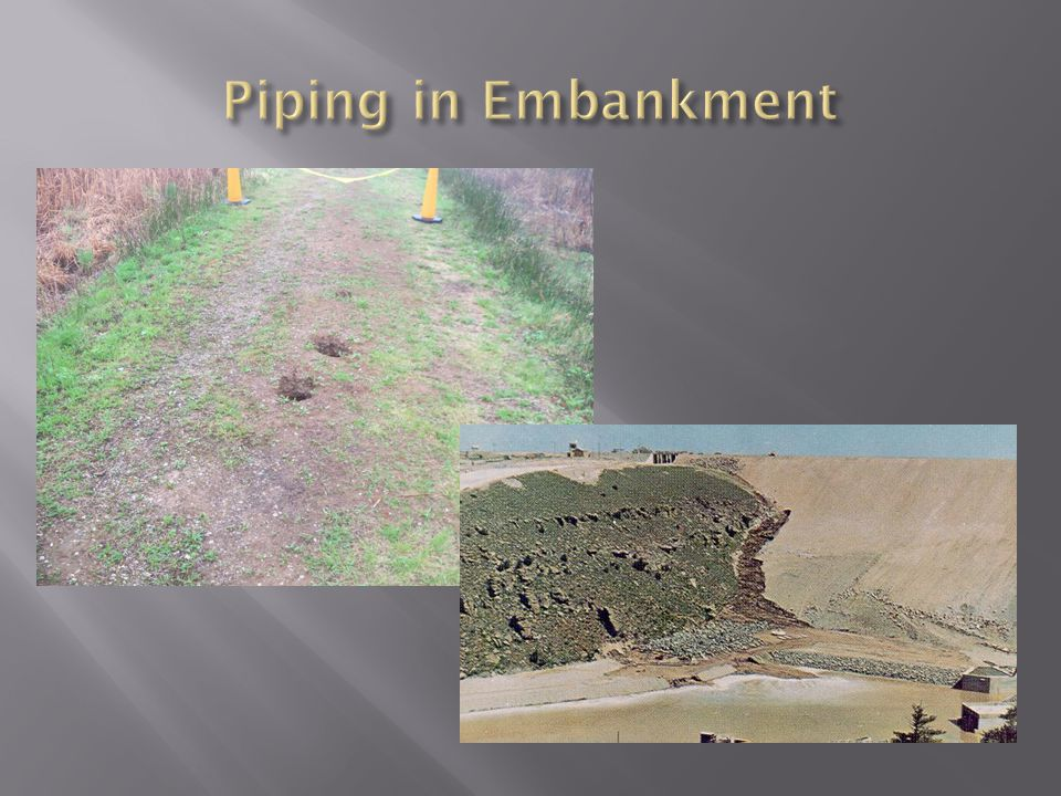 Piping in Embankment Ground loss and sinkholes in an embankment dam – what kind of void is below these holes