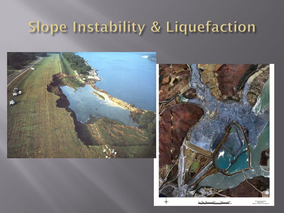 Slope Instability & Liquefaction