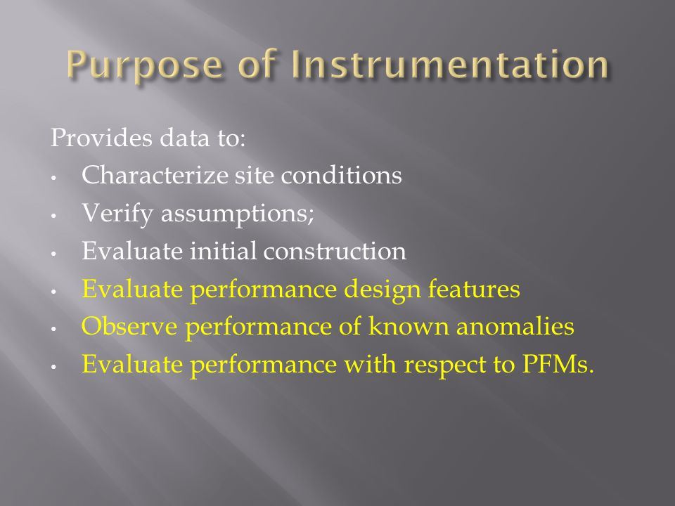 Purpose of Instrumentation