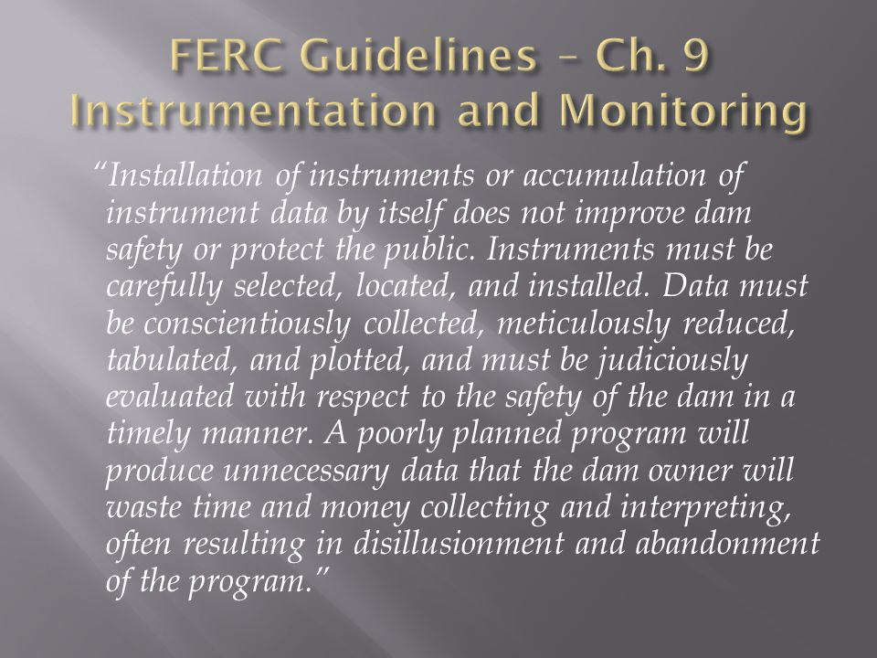 FERC Guidelines – Ch. 9 Instrumentation and Monitoring