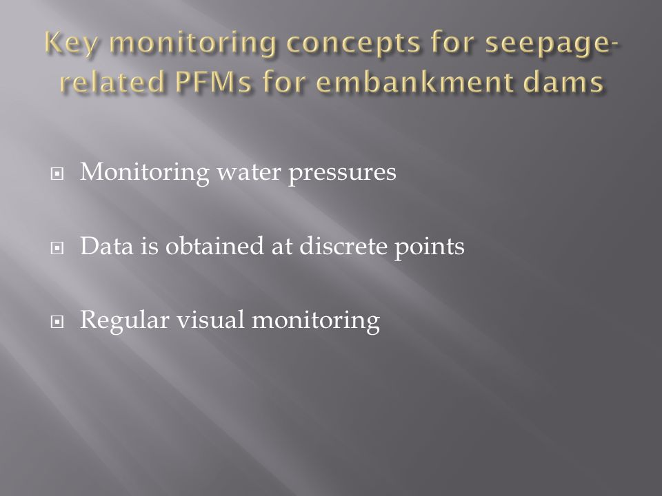 Key monitoring concepts for seepage-related PFMs for embankment dams