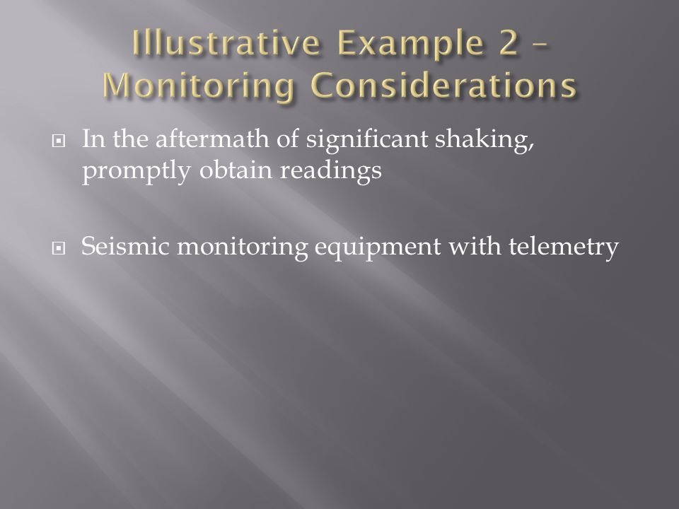 Illustrative Example 2 – Monitoring Considerations