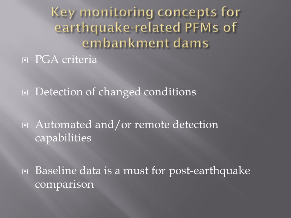 Key monitoring concepts for earthquake-related PFMs of embankment dams