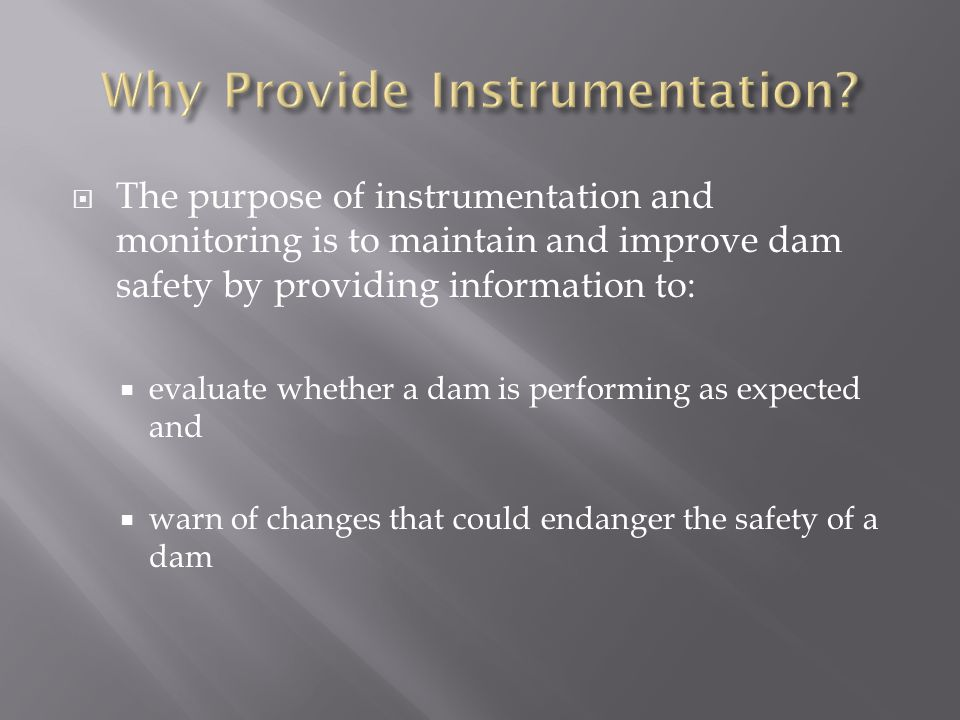 Why Provide Instrumentation