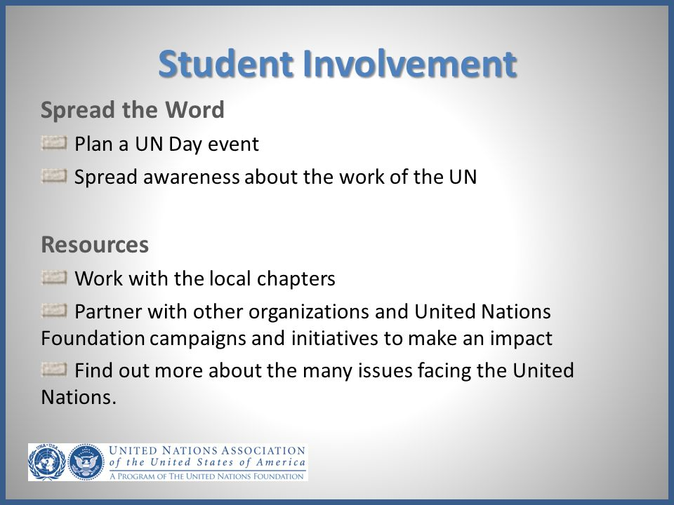 Student Involvement Spread the Word Resources Plan a UN Day event
