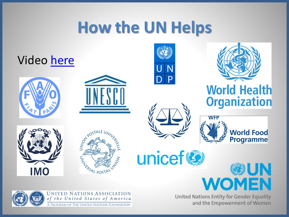 How the UN Helps Video here