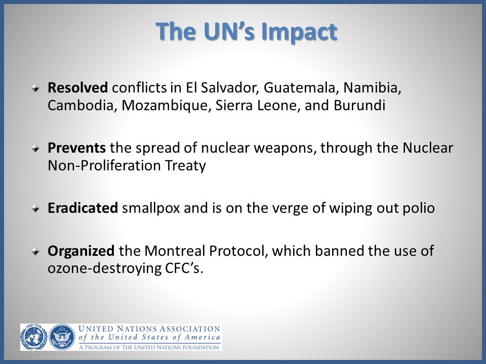 The UN's Impact Resolved conflicts in El Salvador, Guatemala, Namibia, Cambodia, Mozambique, Sierra Leone, and Burundi.