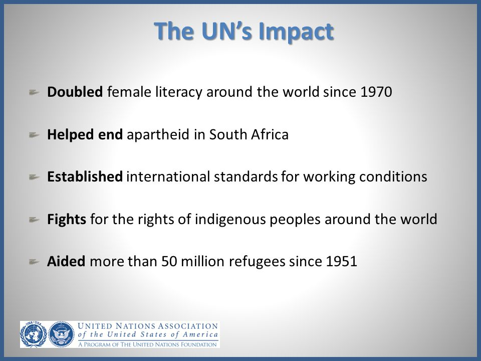 The UN's Impact Doubled female literacy around the world since 1970
