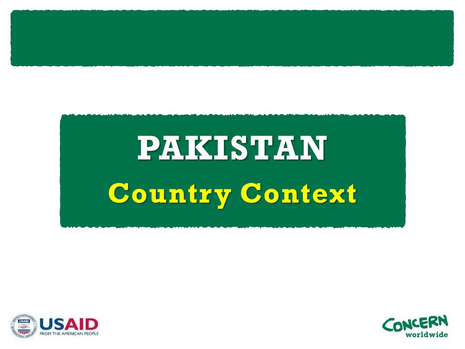 PAKISTAN Country Context