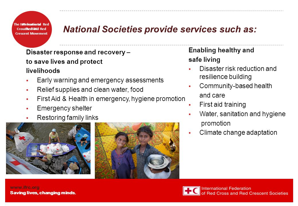 National Societies provide services such as: