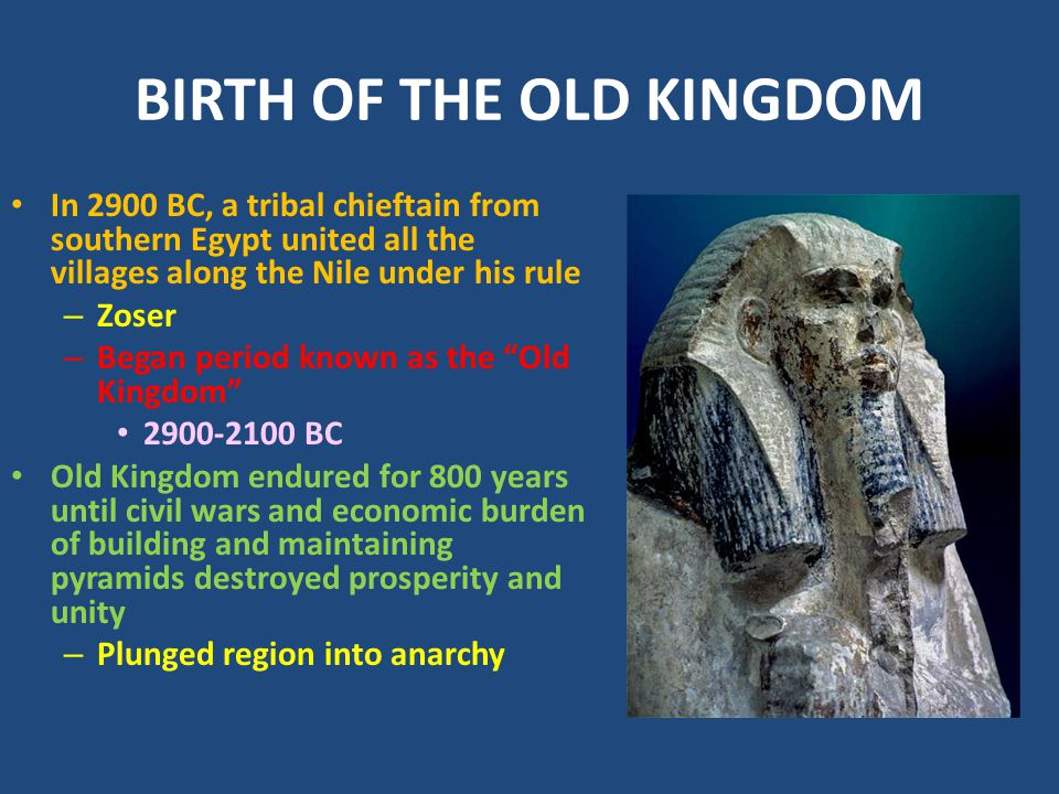 BIRTH OF THE OLD KINGDOM