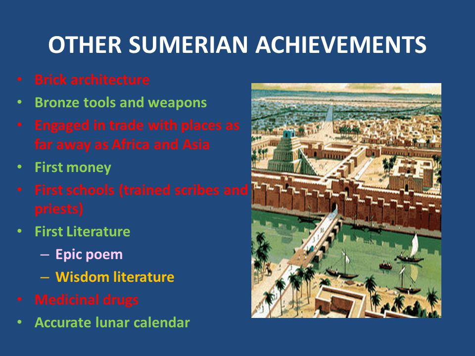 OTHER SUMERIAN ACHIEVEMENTS