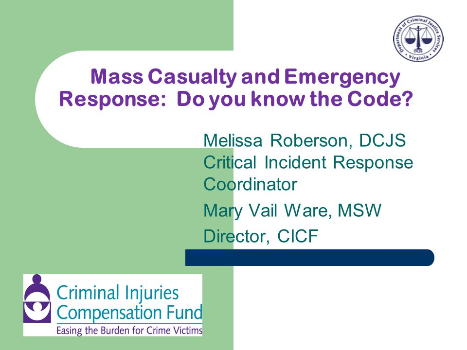Mass Casualty and Emergency Response: Do you know the Code