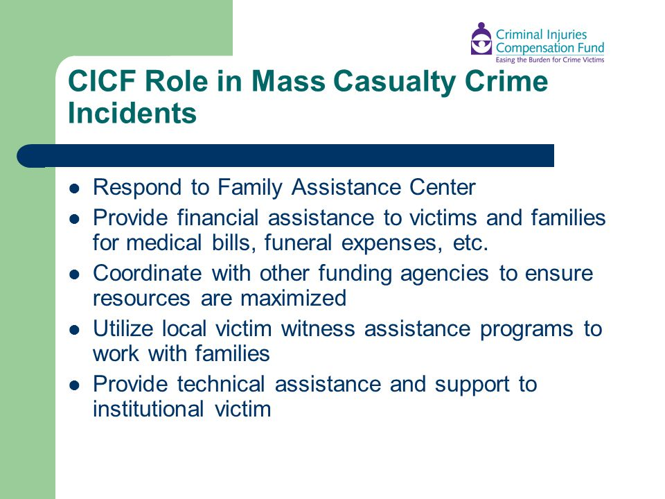 CICF Role in Mass Casualty Crime Incidents