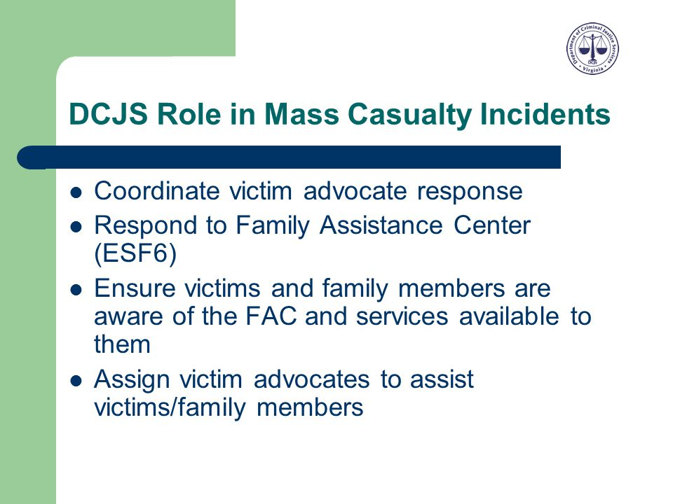 DCJS Role in Mass Casualty Incidents