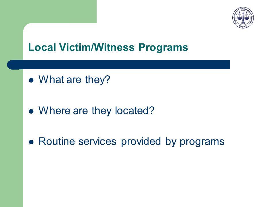 Local Victim/Witness Programs