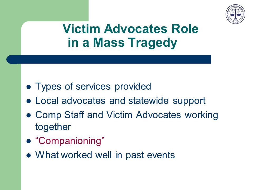 Victim Advocates Role in a Mass Tragedy