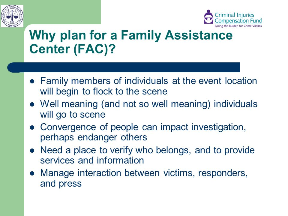 Why plan for a Family Assistance Center (FAC)