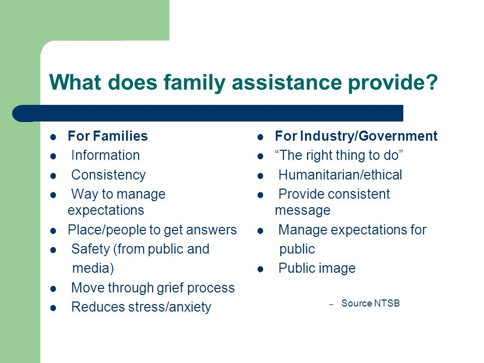 What does family assistance provide