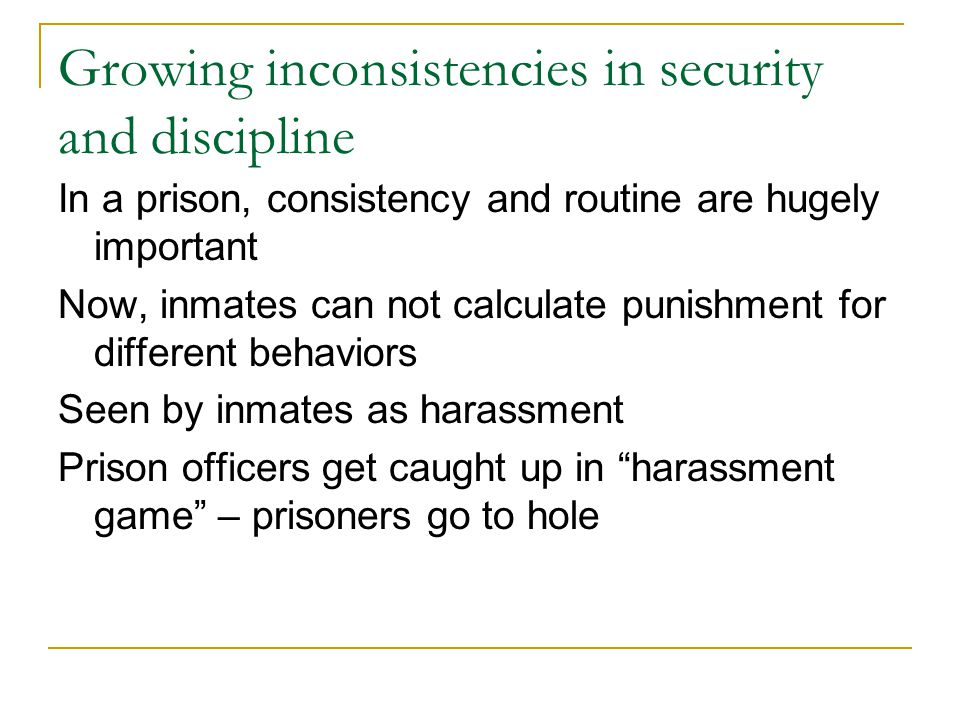 Growing inconsistencies in security and discipline