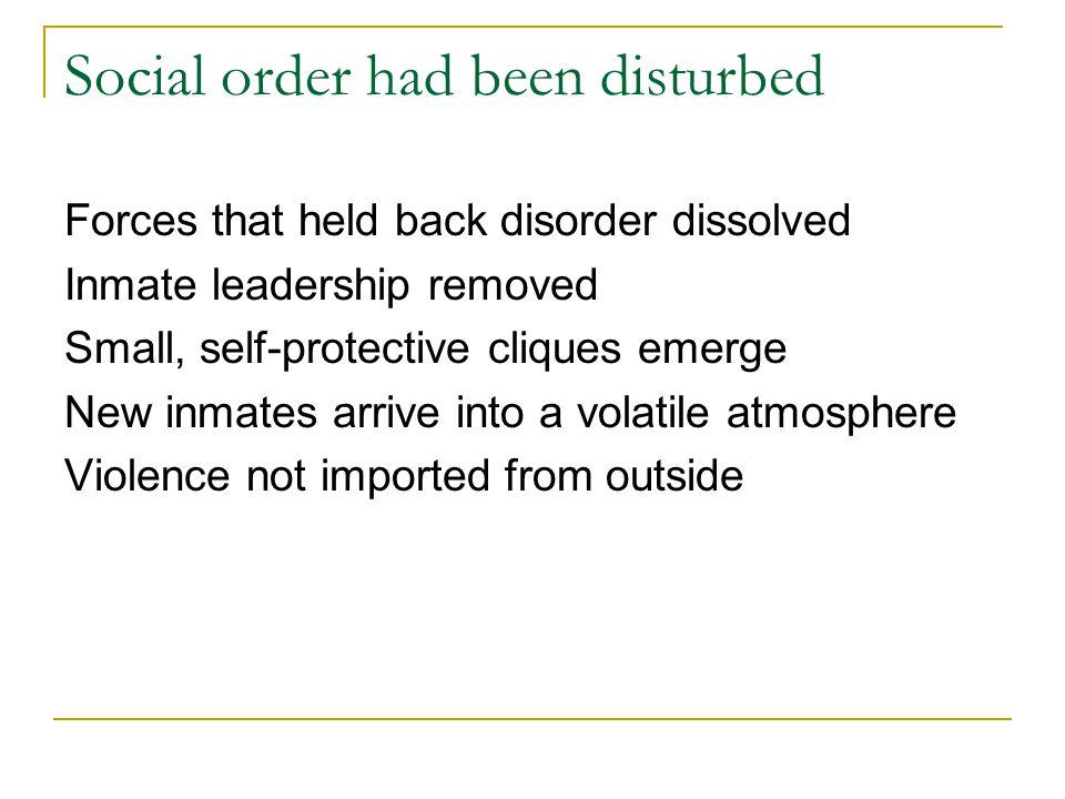 Social order had been disturbed