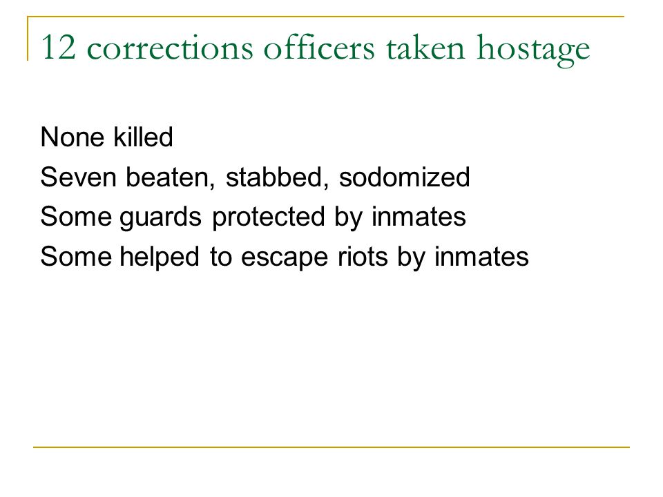 12 corrections officers taken hostage