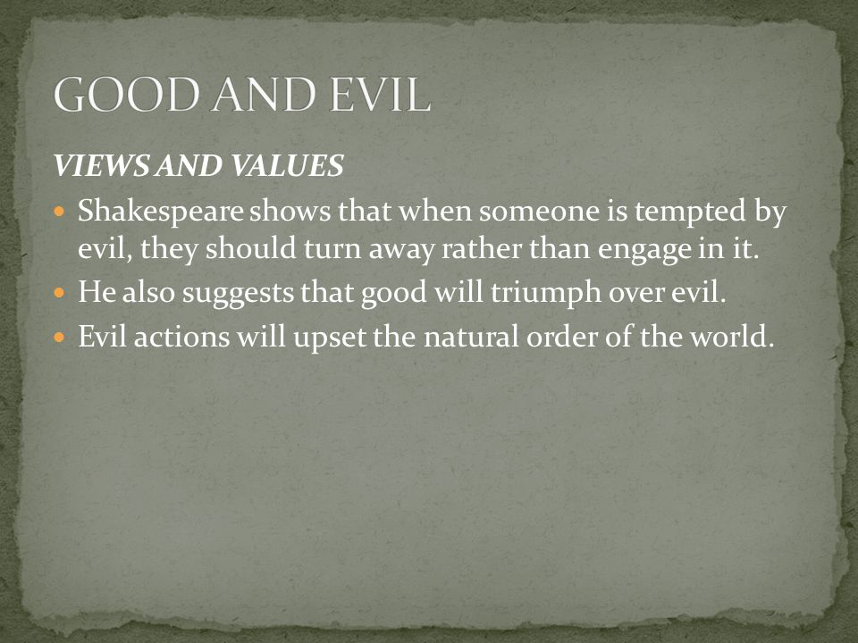 GOOD AND EVIL VIEWS AND VALUES