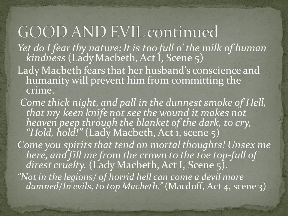 GOOD AND EVIL continued