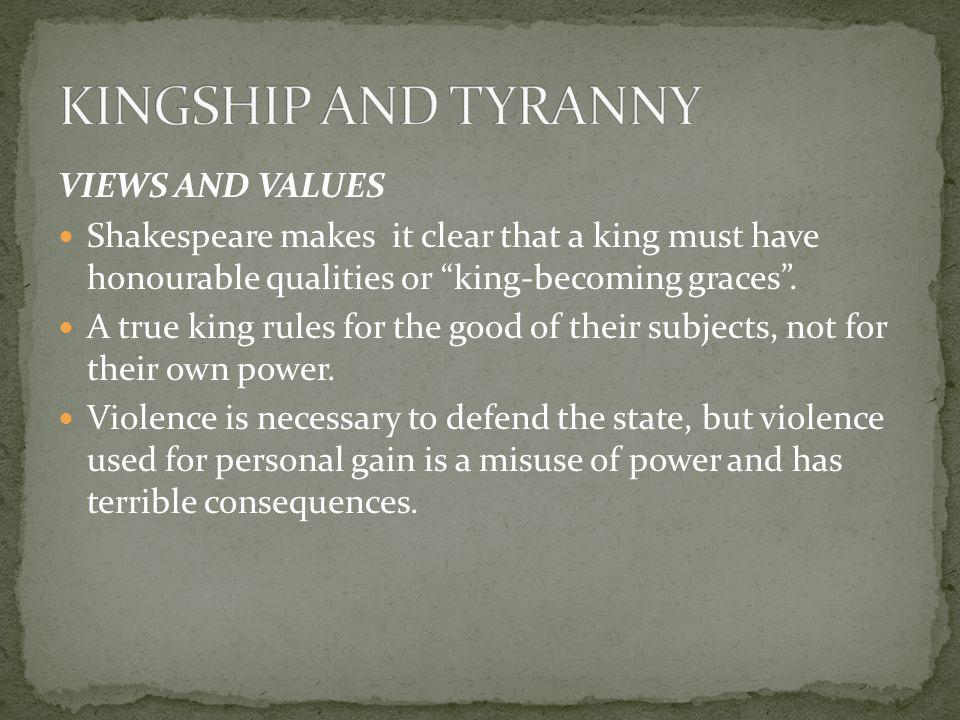 KINGSHIP AND TYRANNY VIEWS AND VALUES