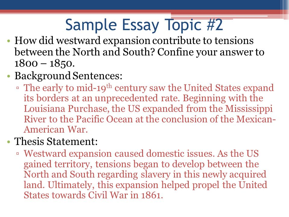apush review how to write an introductory paragraph ppt video  sample essay topic 2 how did westward expansion contribute to tensions between the north and