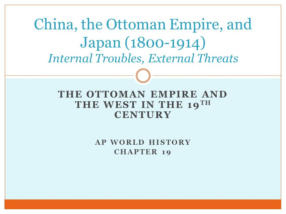 The Ottoman Empire and the West in the 19th Century